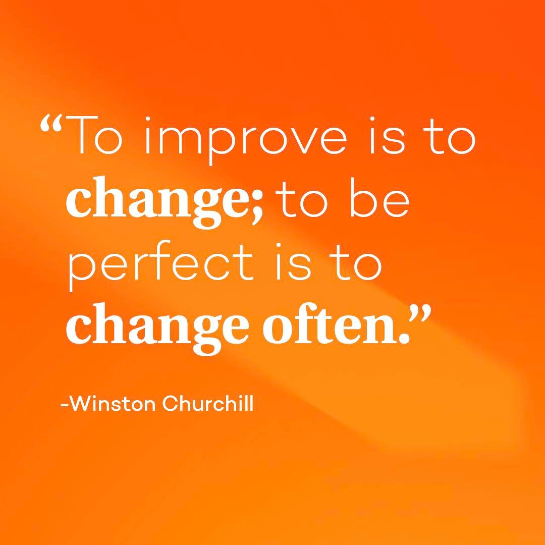 "Words of wisdom from Winston Churchill: ""To improve is to change; to be perfect is to change often."" #entertainchange #mondaymotivation #inspiration #designers #creativeteam #agency"
