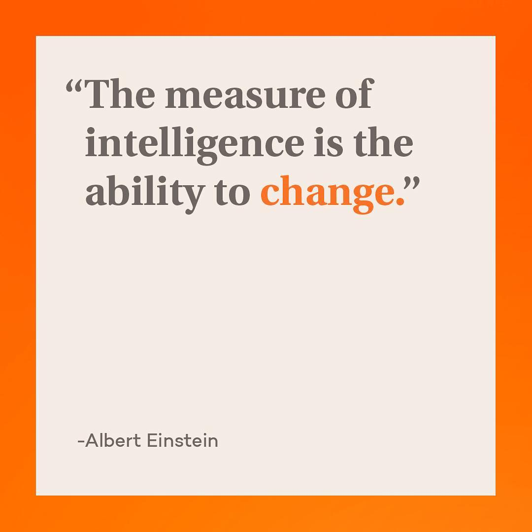 """The measure of intelligence is the ability to change."" -Albert Einstein #entertainchange * * * * * #mondaymotivation #mondaymood #inspiration #inspiringquotes #change"